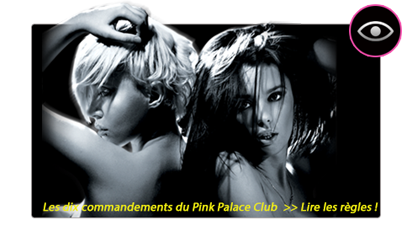 Pink Palace club | les 10 commandements